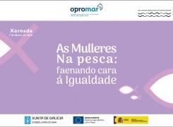 "Inxenia participa en la jornada organizada por Opromar: ""As mulleres na pesca: faenando cara á igualdade"""